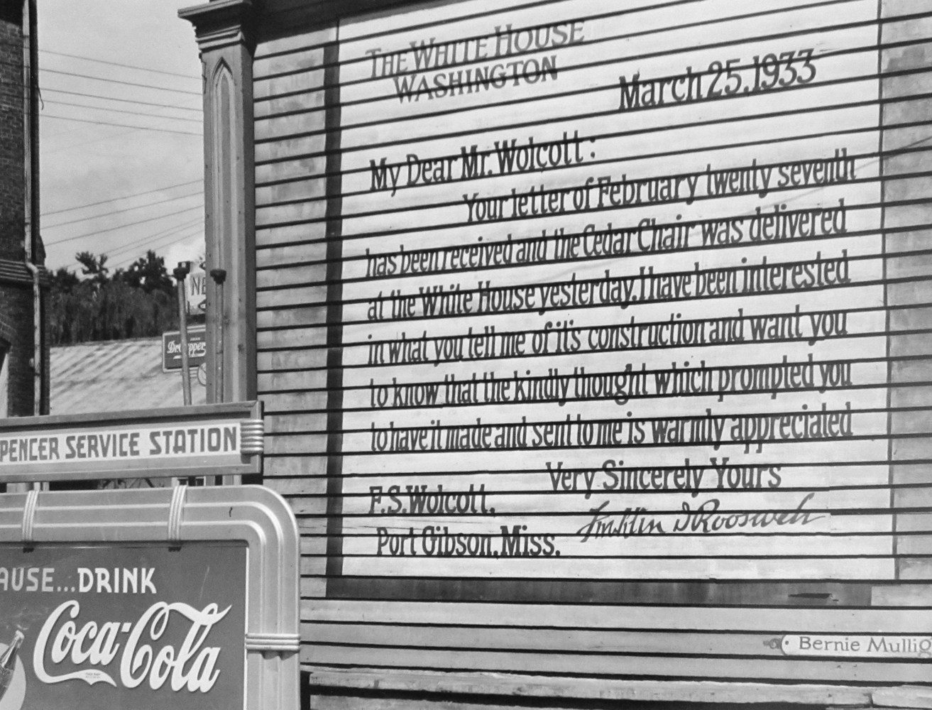 Marion Post Wolcott, Facsimile of a letter written by President Roosevelt to a resident painted on the side of a building. Port Gibson, Mississippi, 1940, gelatin silver print, signed, 8 x 10 inches