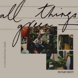 All Things Green – Podcast